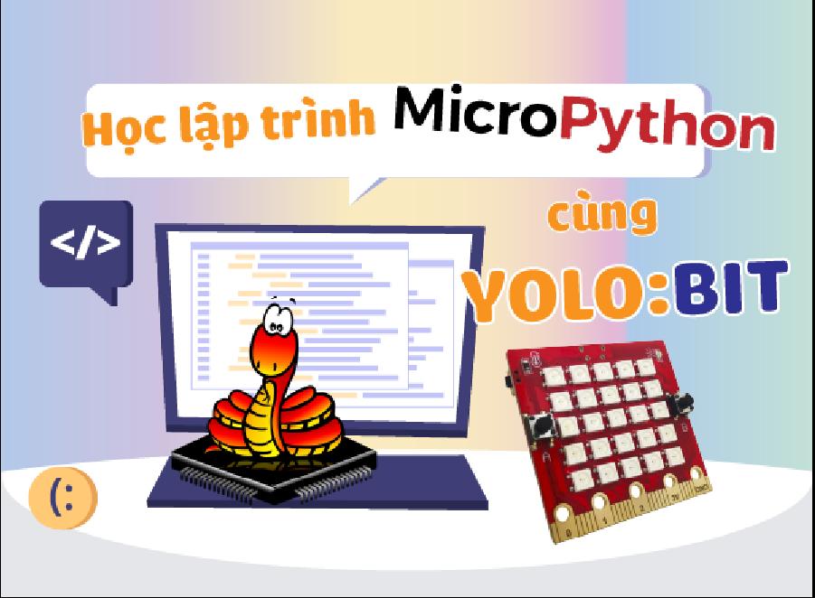 Lập trình MicroPython với Yolo:Bit