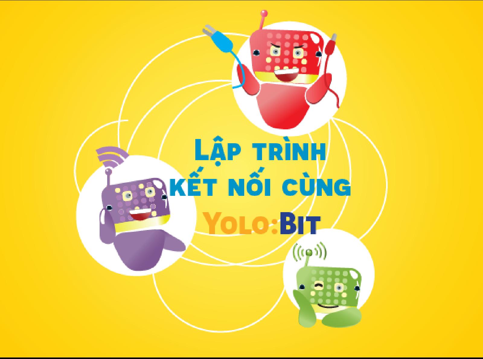 Lập trình kết nối với Yolo:Bit