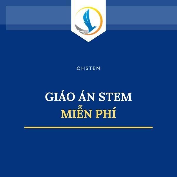Chương trình học STEM tất cả các môn