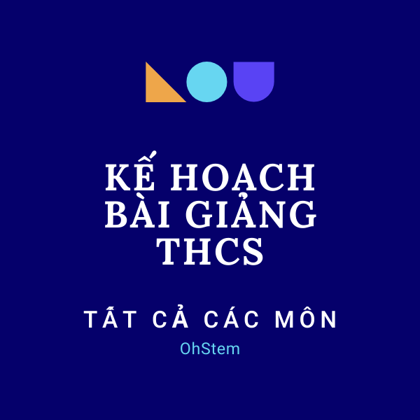 Tải về kế hoạch bài giảng module 3 THCS, THPT