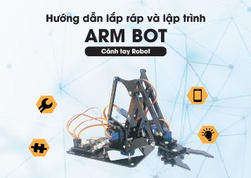 Hướng dẫn lắp ráp và lập trình ArmBot