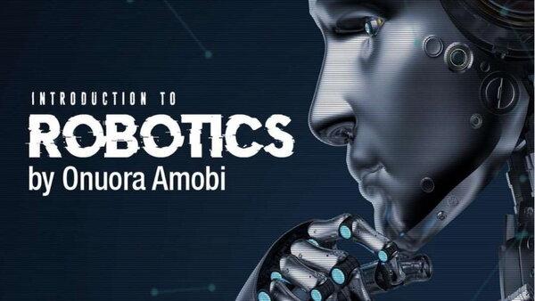 Robotics - Khóa học dành cho những người muốn tìm hiểu sâu về STEM Robotics