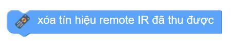 Khối lệnh xóa tín hiệu thu được trên remote điều khiển xBot