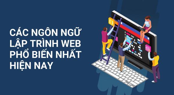 Đâu là ngôn ngữ lập trình web phổ biến nhất hiện nay?
